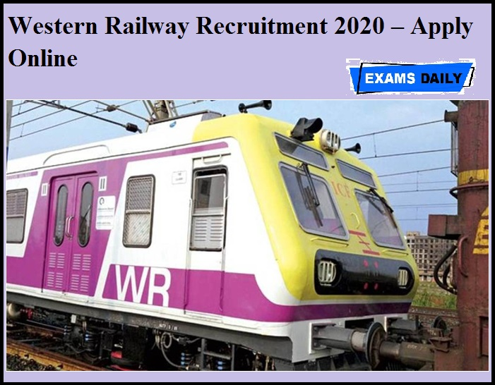 Western Railway Recruitment 2020 OUT – Apply Online