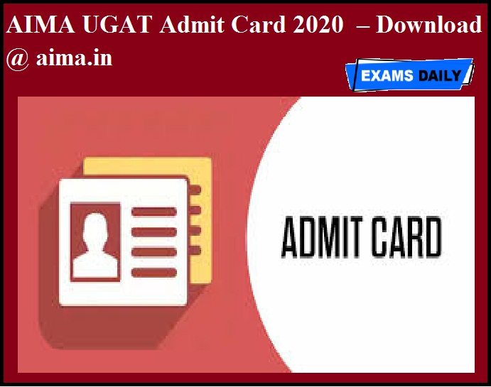 AIMA UGAT Admit Card 2020 OUT – Download @ aima.in