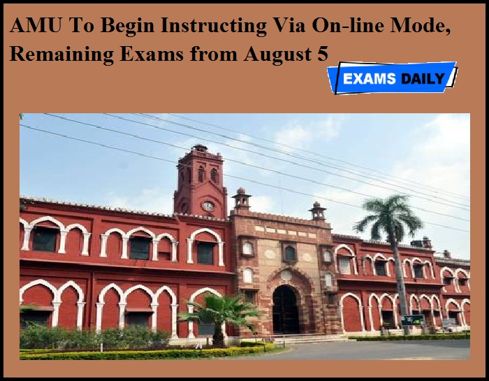 AMU To Begin Instructing Via On-line Mode, Remaining Exams from August 5