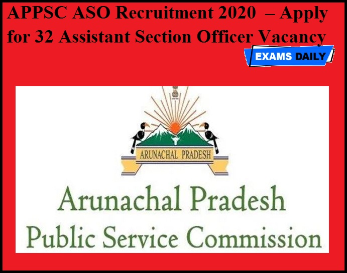 APPSC ASO Recruitment 2020 OUT – Apply for 32 Assistant Section Officer Vacancy