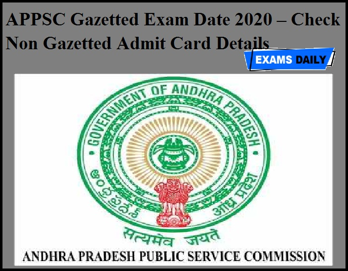 APPSC Gazetted Exam Date 2020 – Check Non Gazetted Admit Card Details