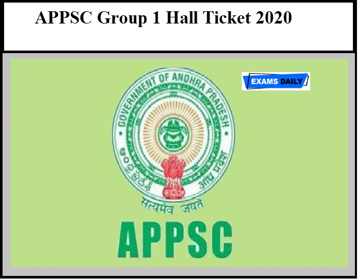 APPSC Group 1 Hall Ticket 2020 – Download Mains Exam Date Here