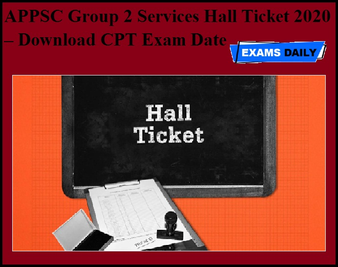 APPSC Group 2 Services Hall Ticket 2020 OUT – Download CPT Exam Date