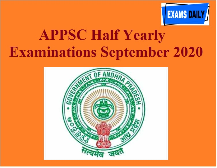 APPSC Half Yearly Examinations September 2020