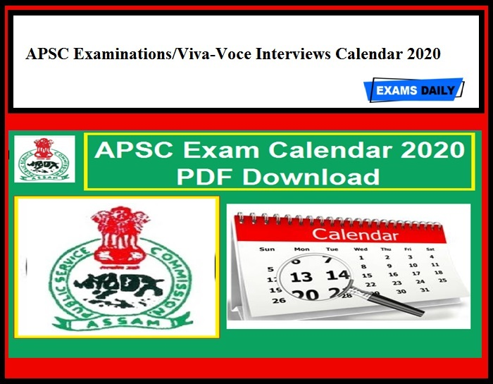 APSC Exam Calendar 2020 Out for Various Posts!! Download Full Schedule Now