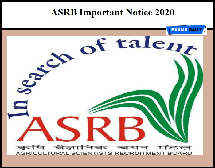ASRB Important Notice 2020 out – Regarding NET Certificate (Download Here)