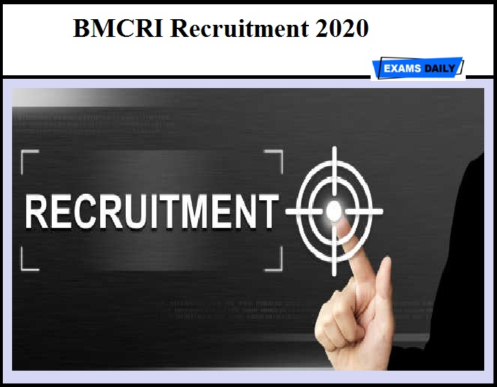 BMCRI Recruitment 2020 Out – Apply for 365 Group-D Posts & Other Vacancies