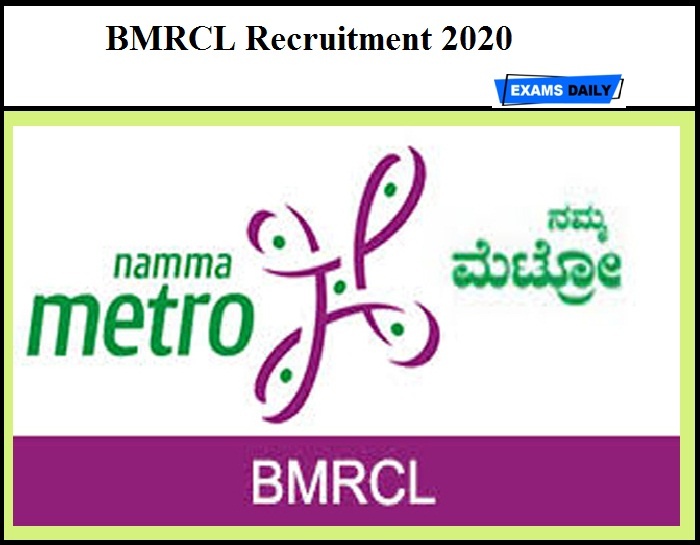BMRCL Recruitment 2020 – Apply Online Last Date Extended