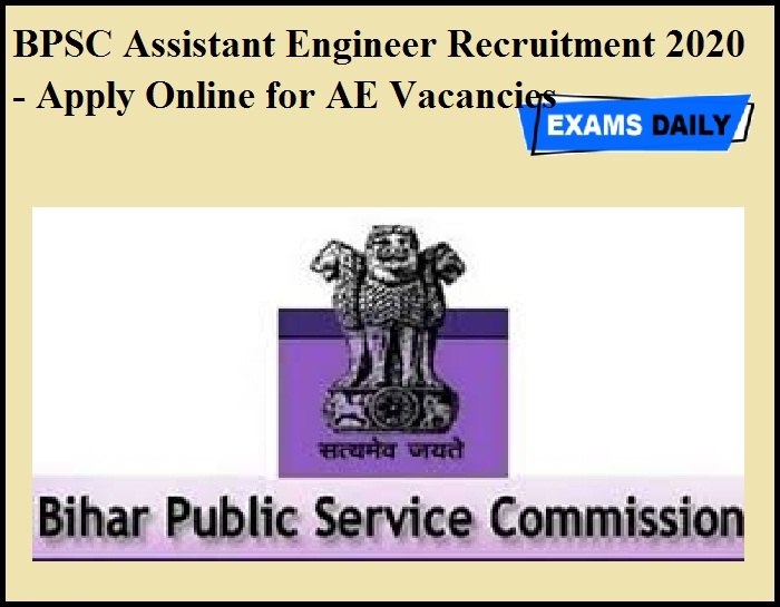 BPSC Assistant Engineer Recruitment 2020 OUT - Apply Online for AE Vacancies