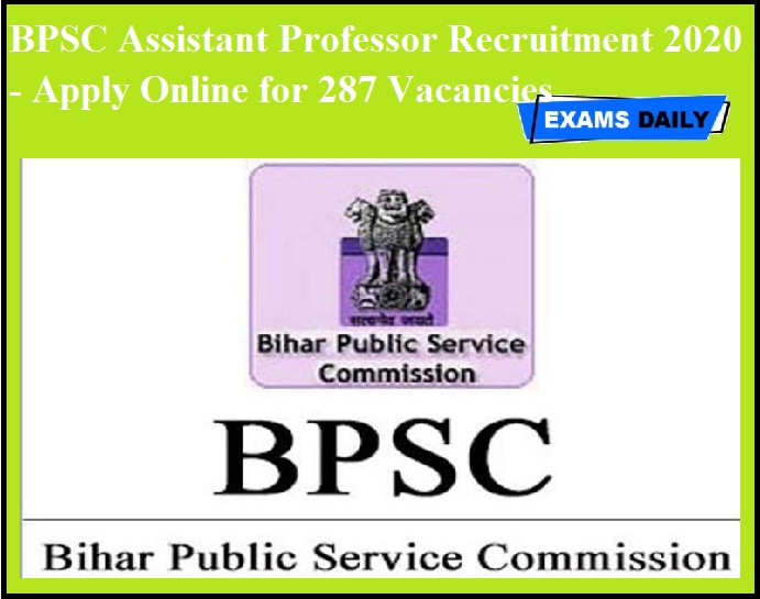 BPSC Assistant Professor Recruitment 2020 OUT - Apply Online for 287 Vacancies