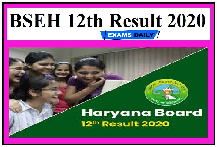 BSEH 12th Result 2020 - Check Haryana Board (BSEH) Class 12th Result Here