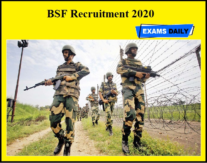 BSF Recruitment 2020 OUT – Apply for 114 Inspector, SI & Other Vacancies @ bsf.nic.in