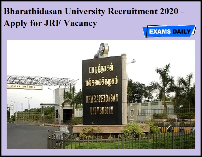 Bharathidasan University Recruitment 2020 OUT - Apply for JRF Vacancy