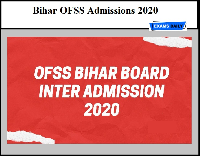 Bihar OFSS Admissions 2020 – BSEB 11th Admission (Registration Date Extended)