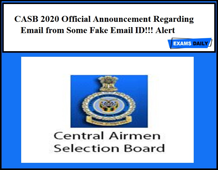 CASB 2020 Official Announcement Regarding Email from Some Fake Email ID!!! Alert