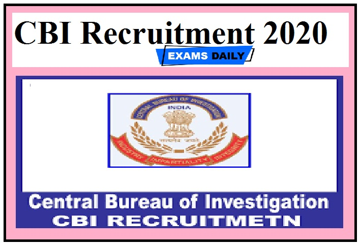 CBI Recruitment 2020 Out – Apply Online for Consultant Vacancies