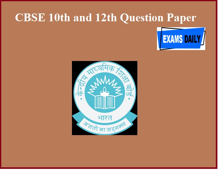 CBSE 10th and 12th Question Paper