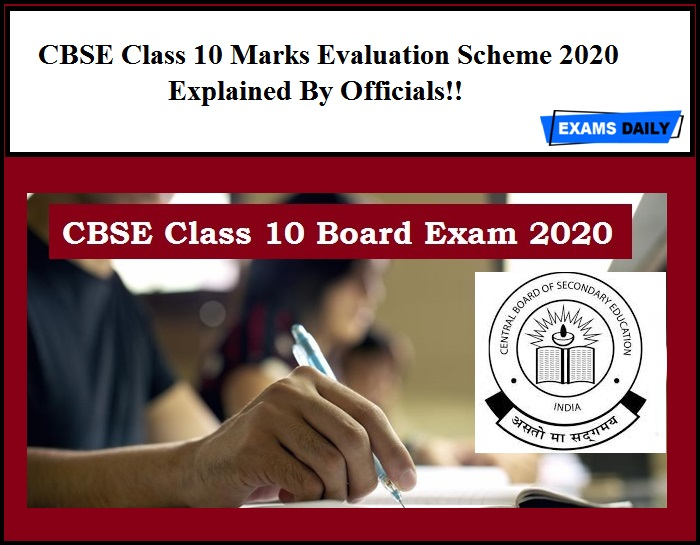 CBSE Class 10 Marks Evaluation Scheme 2020 Explained By Officials!!