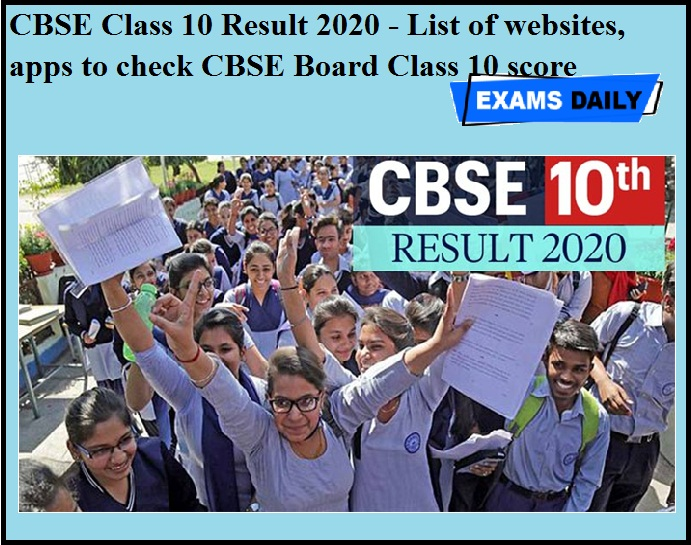 CBSE Class 10 Result 2020 - List of websites, apps to check CBSE Board Class 10 score