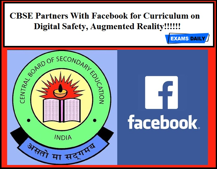 CBSE Partners With Facebook for Curriculum on Digital Safety, Augmented Reality!!!!!!
