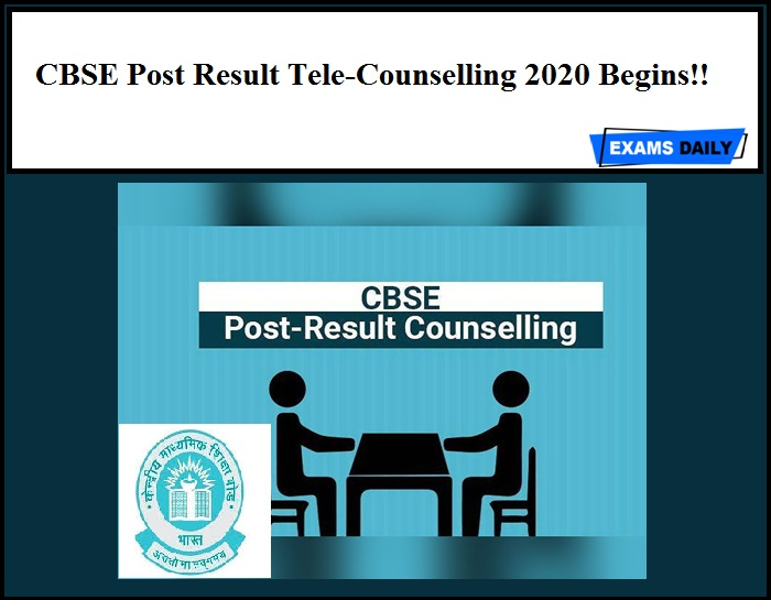 CBSE Post Result Tele-Counselling 2020 Begins!!