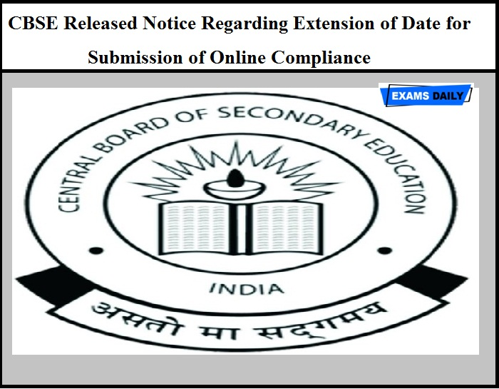 CBSE Released Notice Regarding Extension of Date for Submission of Online Compliance