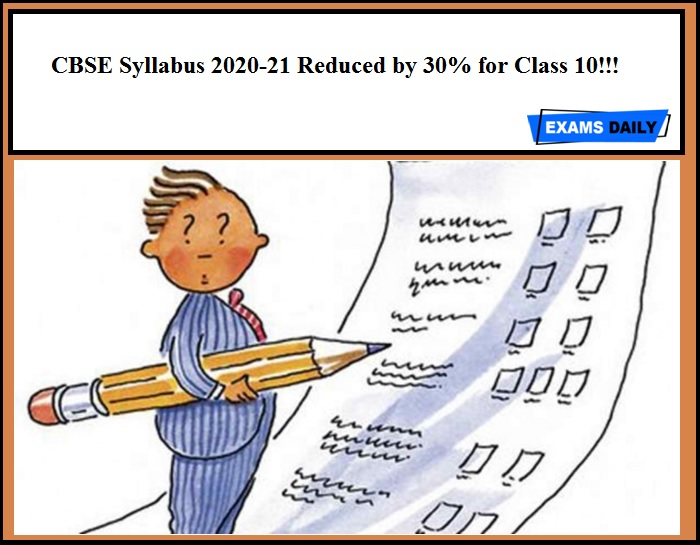 CBSE Syllabus 2020-21 Reduced by 30% for Class 10!!!