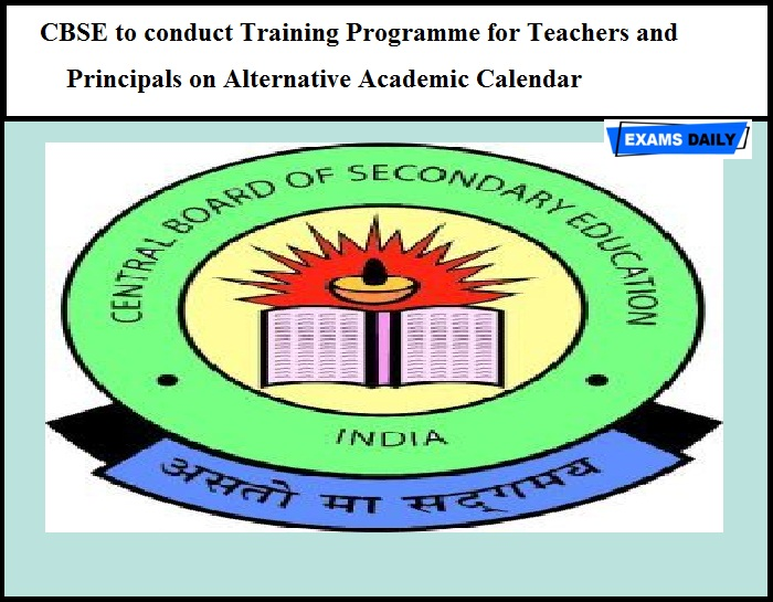 CBSE to conduct Training Programme for Teachers and Principals on Alternative Academic Calendar