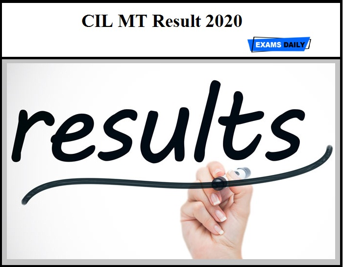 CIL MT Result 2020 Out –Download Coal India Selection List Here