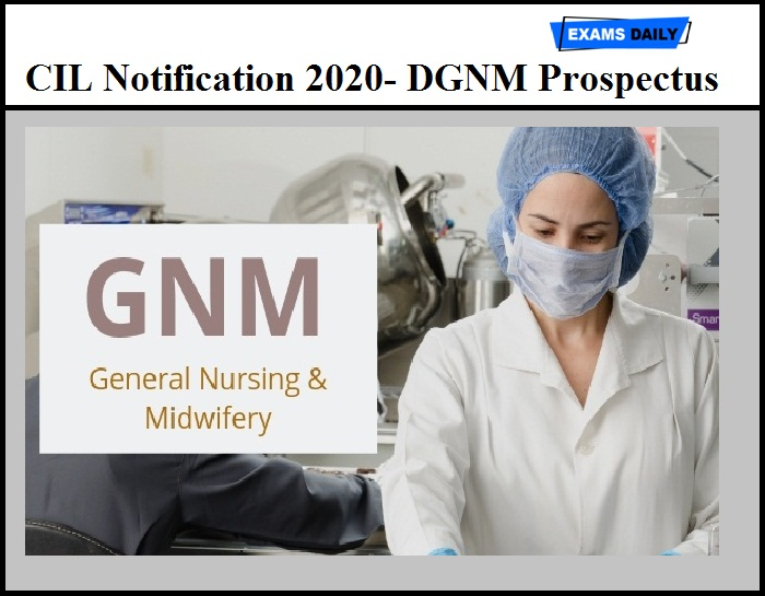 CIL Notification 2020 Out – Download DGNM Prospectus Here