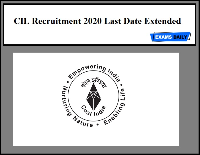 CIL Recruitment 2020 Last Date Extended