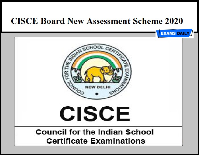 CISCE Board New Assessment Scheme 2020 Released – For ICSE and ISC Exam Cancelled Papers