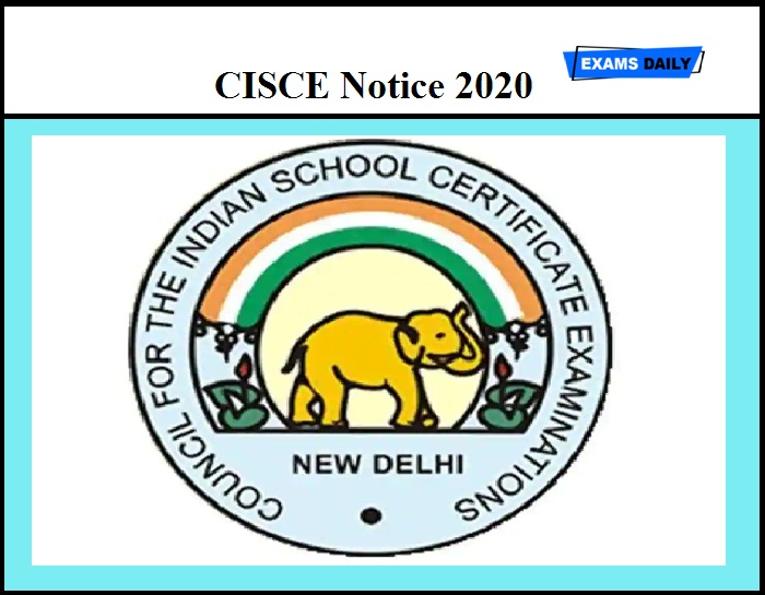 CISCE Notice 2020 Out – Instructions for Candidates Not Awarded Pass Certificate & Supplementary Candidates