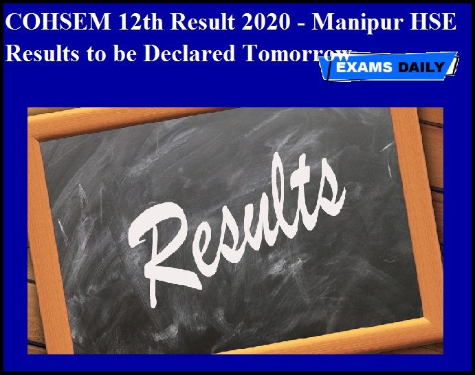 COHSEM 12th Result 2020 - Manipur HSE Results to be Declared Tomorrow