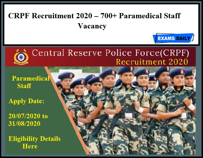 CRPF Recruitment 2020 Out – 700+ Paramedical Staff Vacancy