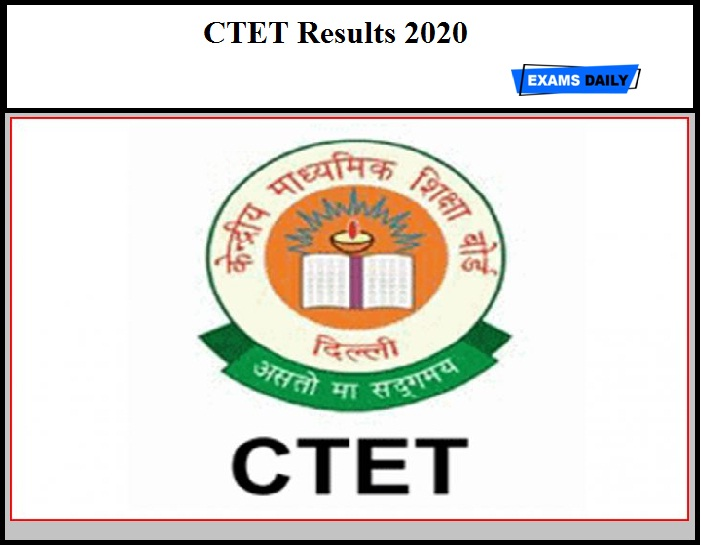 CTET Results 2020 - 2014 to 2017 Exam Marks Released (Download Qualified Candidates List Here)