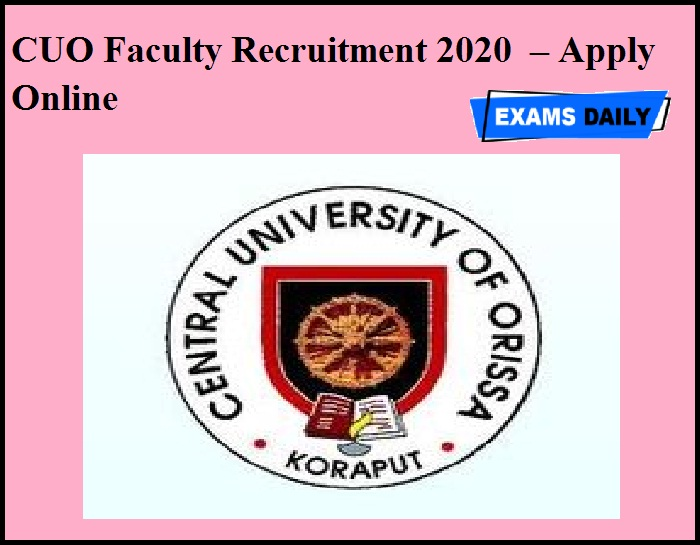 CUO Faculty Recruitment 2020 OUT – Apply Online