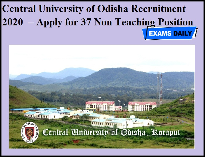 Central University of Odisha Recruitment 2020 OUT – Apply for 37 Non Teaching Position