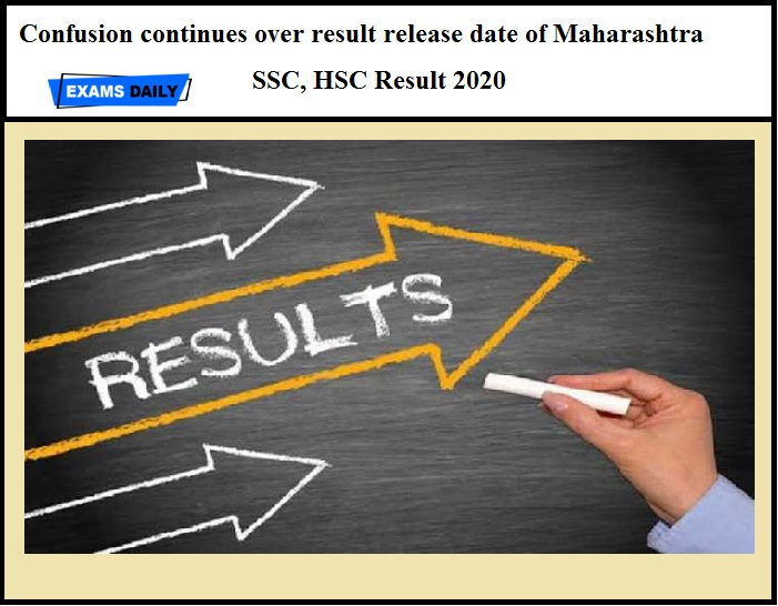 Confusion continues over result release date of Maharashtra SSC, HSC Result 2020