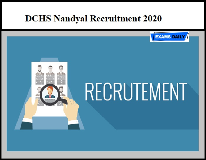 DCHS Nandyal Recruitment 2020 – Last Date to Apply for DEO & Other Vacancy