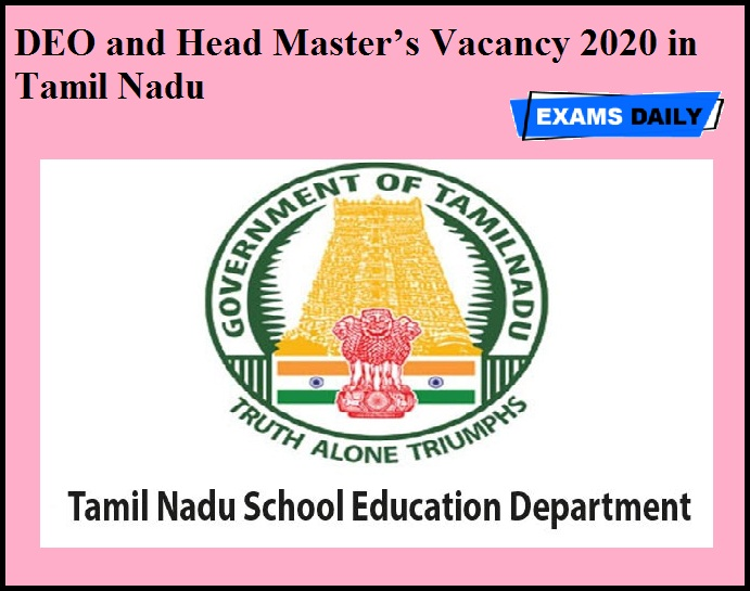 DEO and Head Master's Vacancy 2020 in Tamil Nadu
