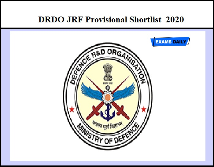 DRDO JRF Result 2020 Released- Download Provisional Shortlist Here