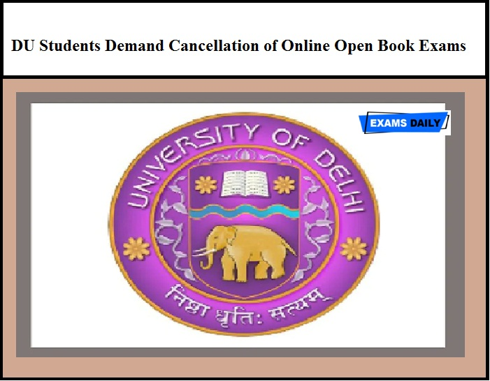 DU Students Demand Cancellation of Online Open Book Exams
