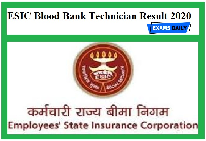 ESIC Blood Bank Technician Result 2020