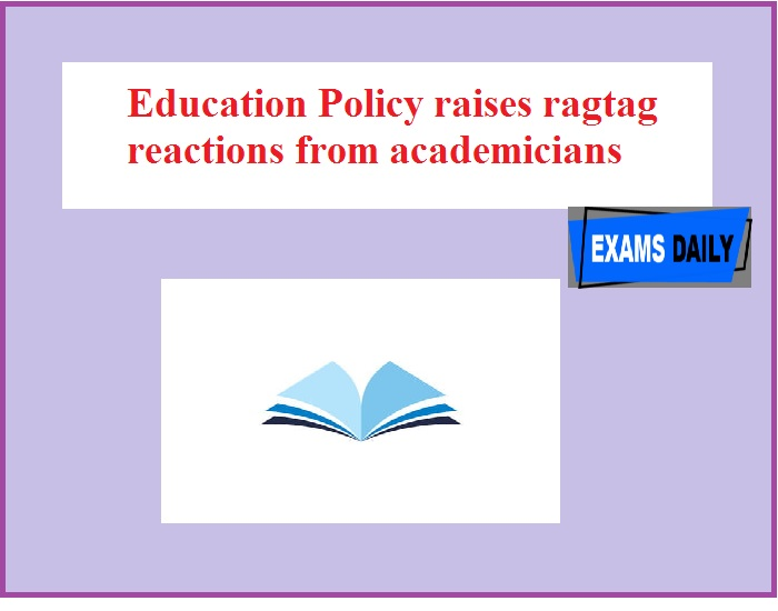 Education Policy raises ragtag reactions from academicians
