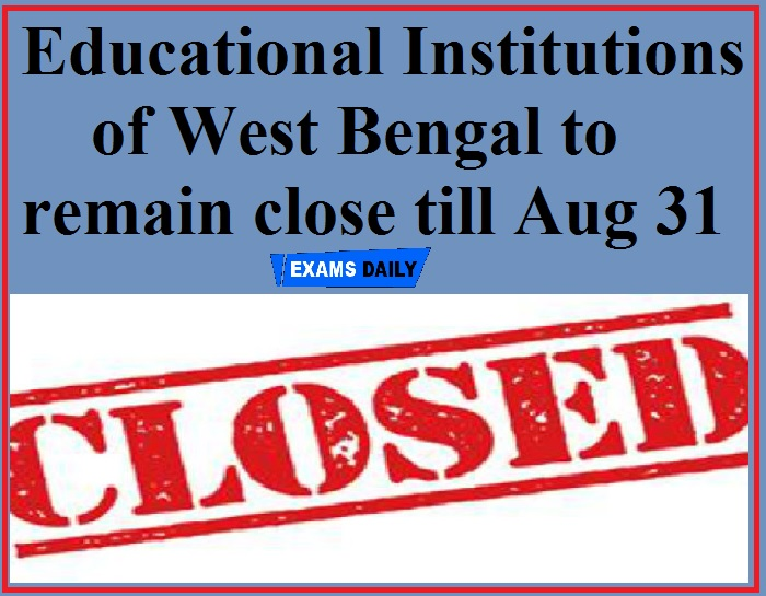 Educational Institutions of West Bengal to remain close till Aug 31; could re-open on Teachers' Day depending on COVID situation