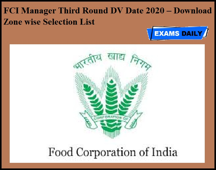 FCI Manager Third Round DV Date 2020 OUT – Download Zone wise Selection List