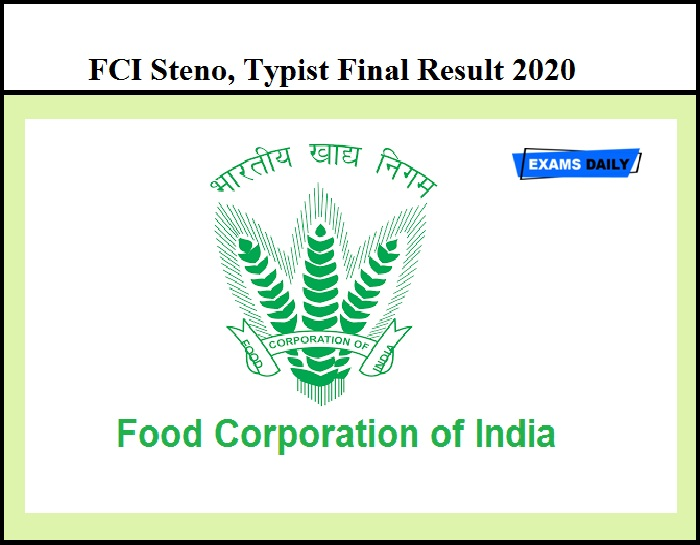 FCI Steno, Typist Final Result 2020 Out – Download DV Dates Here