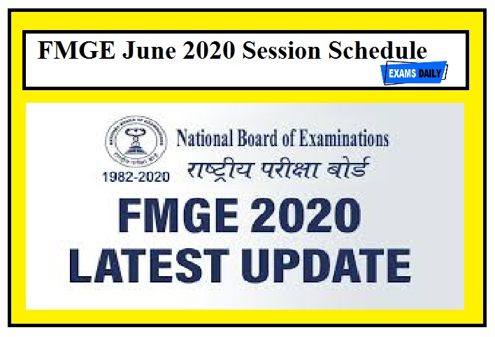 FMGE June 2020 Session Schedule