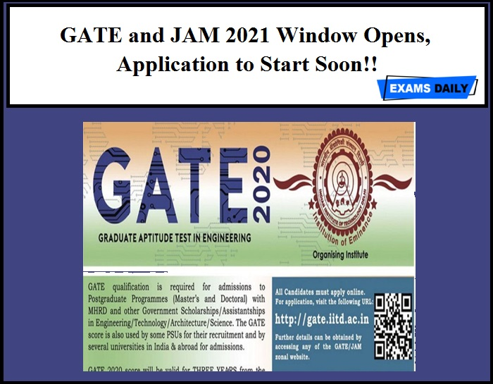 GATE and JAM 2021 Window Opens, Application to Start Soon!!
